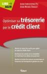 """Couverture livre """"Optimiser sa trésorerie par le crédit client"""" - Jean-Christophe PIC - Jean-Michel ERAULT - Vuibert Editeur"""